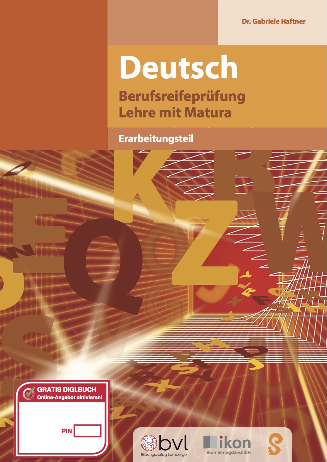 Berufsreifeprüfung Deutsch (Bildungsverlag LEMBERGER, ikon, eSquirrel)
