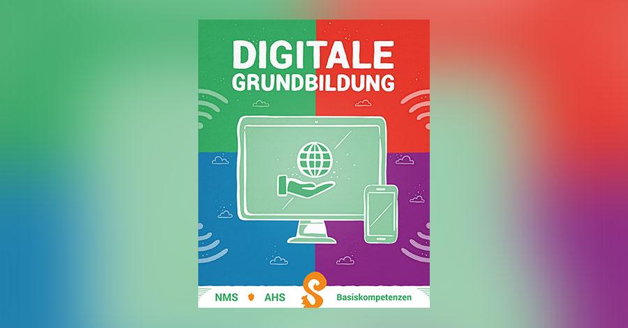 """Verbindliche Übung """"Digitale Grundbildung"""""""
