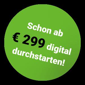 Schon ab €299 digital durchstarten!